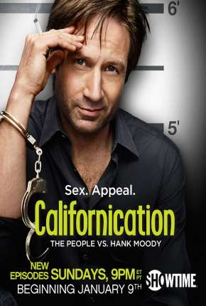 Californication -  1ª até 7ª Temporada