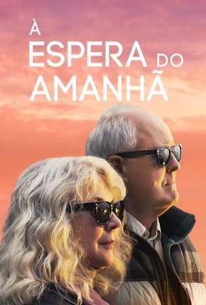 À Espera do Amanhã - The Tomorrow Man Legendado