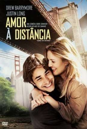 Amor à Distância - Going the Distance