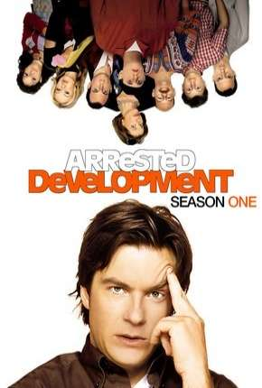 Arrested Development - 1ª Temporada Completa