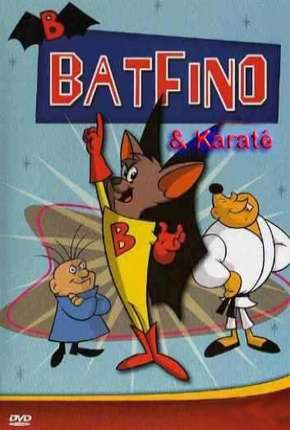 Batfino e Karate Kid