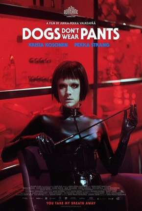 Dogs Don't Wear Pants - Legendado