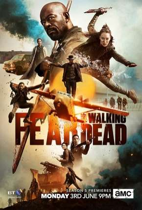 Fear the Walking Dead - 5ª Temporada Legendada