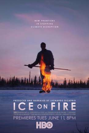Gelo em Chamas - Ice on Fire