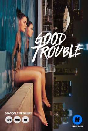 Good Trouble - 2ª Temporada Legendada