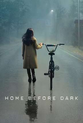 Home Before Dark - 1ª Temporada Completa