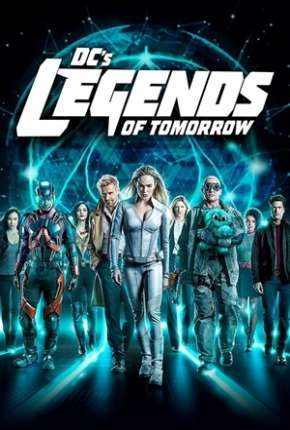 Legends of Tomorrow - Lendas do Amanhã 5ª Temporada Legendada