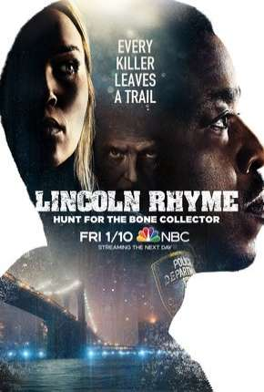Lincoln Rhyme - Hunt for the Bone Collector - 1ª Temporada Legendada