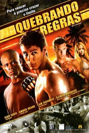 Quebrando Regras - Never Back Down