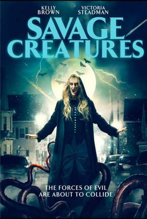 Savage Creatures - Legendado