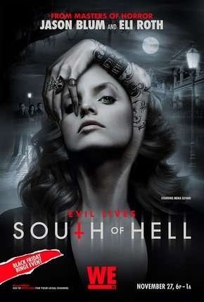 South of Hell - Caçadores de Demônios - 1ª Temporada Completa