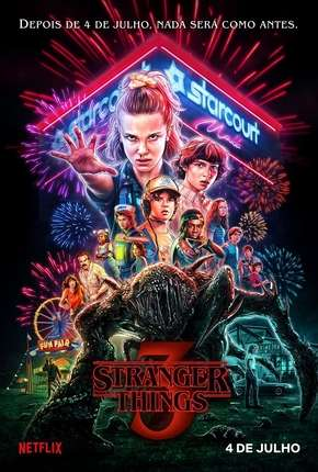 Stranger Things - 3ª Temporada Netflix Completa