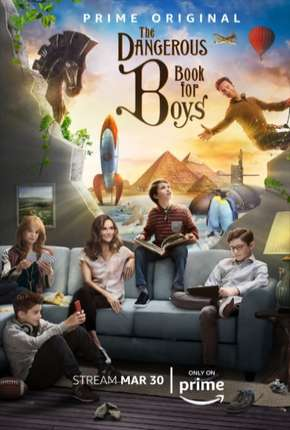 The Dangerous Book For Boys - 1ª Temporada Legendada