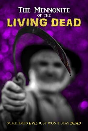 The Mennonite of the Living Dead - Legendado