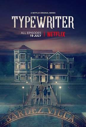 Typewriter - 1ª Temporada Legendada