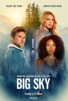 Big Sky - 1ª Temporada Legendada