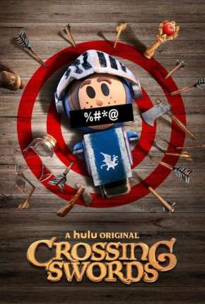 Crossing Swords - 1ª Temporada Completa - Legendado