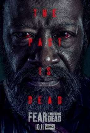 Fear the Walking Dead - 6ª Temporada