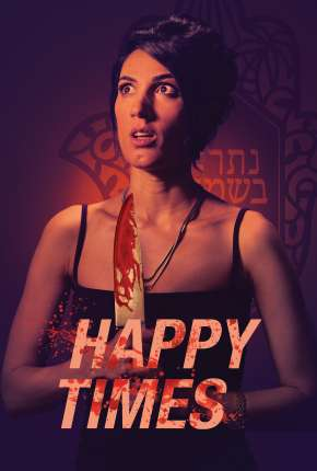 Happy Times - Legendado