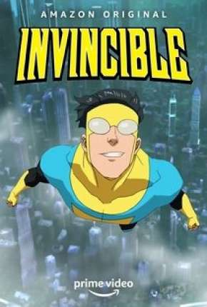 Invincible - 1ª Temporada - Legendado