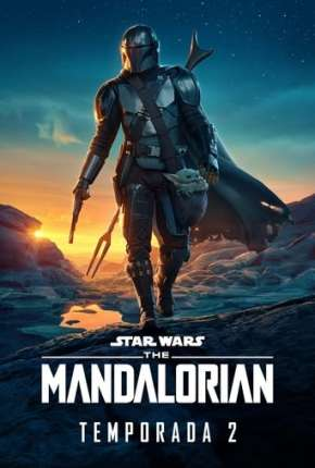 O Mandaloriano - The Mandalorian Star Wars - 2ª Temporada