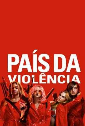 País da Violência - Assassination Nation
