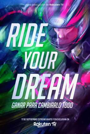 Ride Your Dream - Legendado
