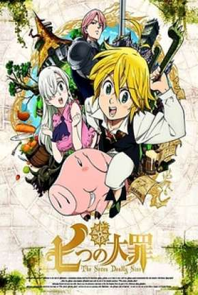 The Seven Deadly Sins - 1ª Temporada Completa